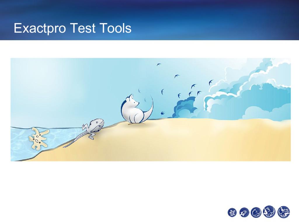 Exactpro Test Tools