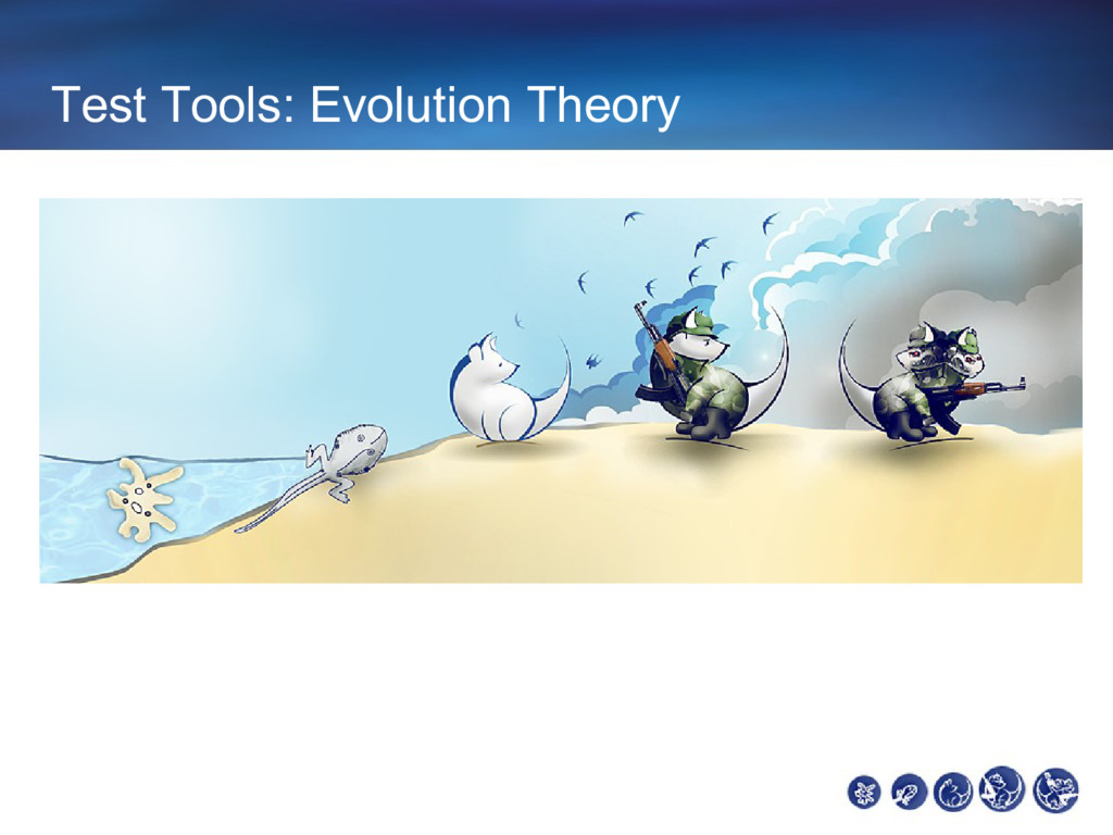 Test Tools: Evolution Theory