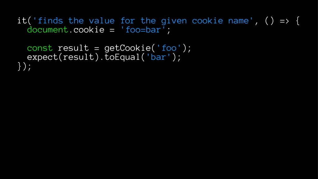 it('finds the value for the given cookie name',...