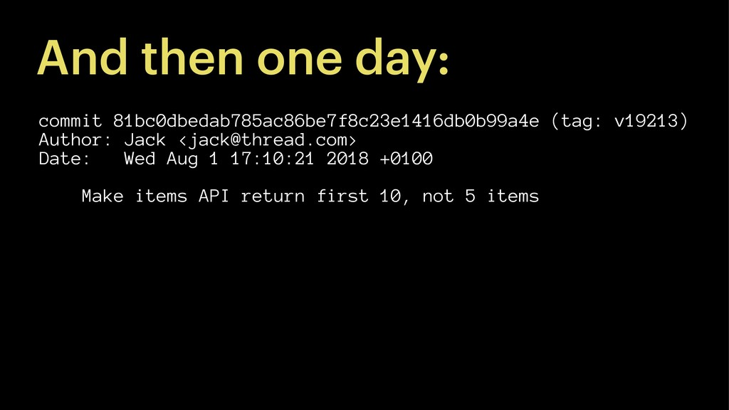 And then one day: commit 81bc0dbedab785ac86be7f...