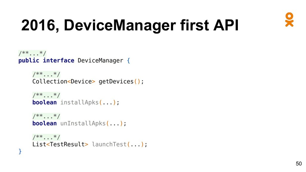 2016, DeviceManager first API 50
