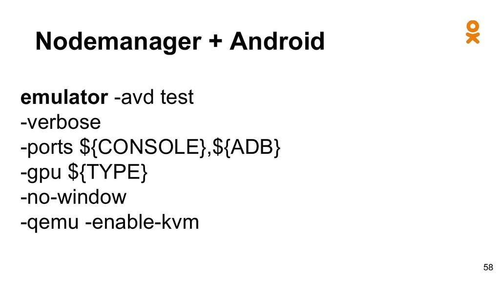 Nodemanager + Android emulator -avd test -verbo...