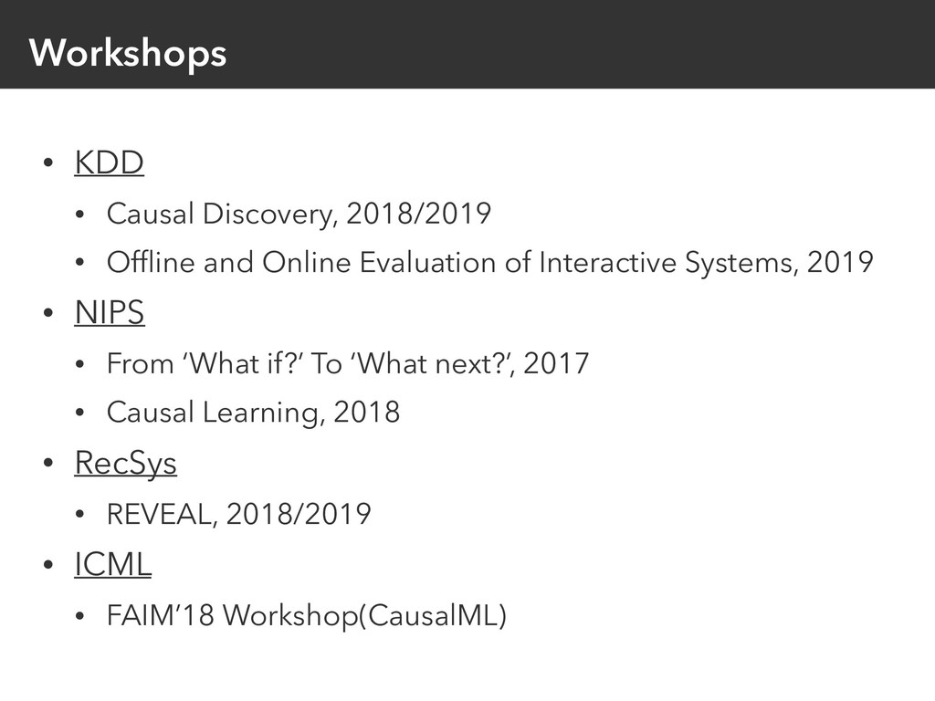 Workshops • KDD • Causal Discovery, 2018/2019 •...