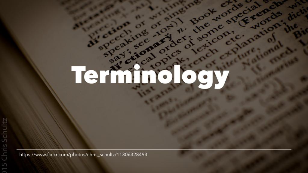 Terminology https://www.flickr.com/photos/chris_...