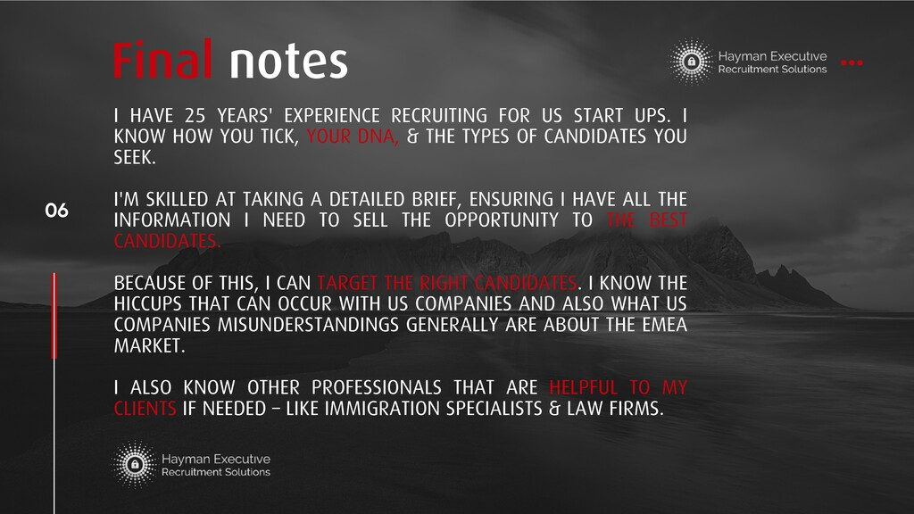 I HAVE 25 YEARS' EXPERIENCE RECRUITING FOR US S...