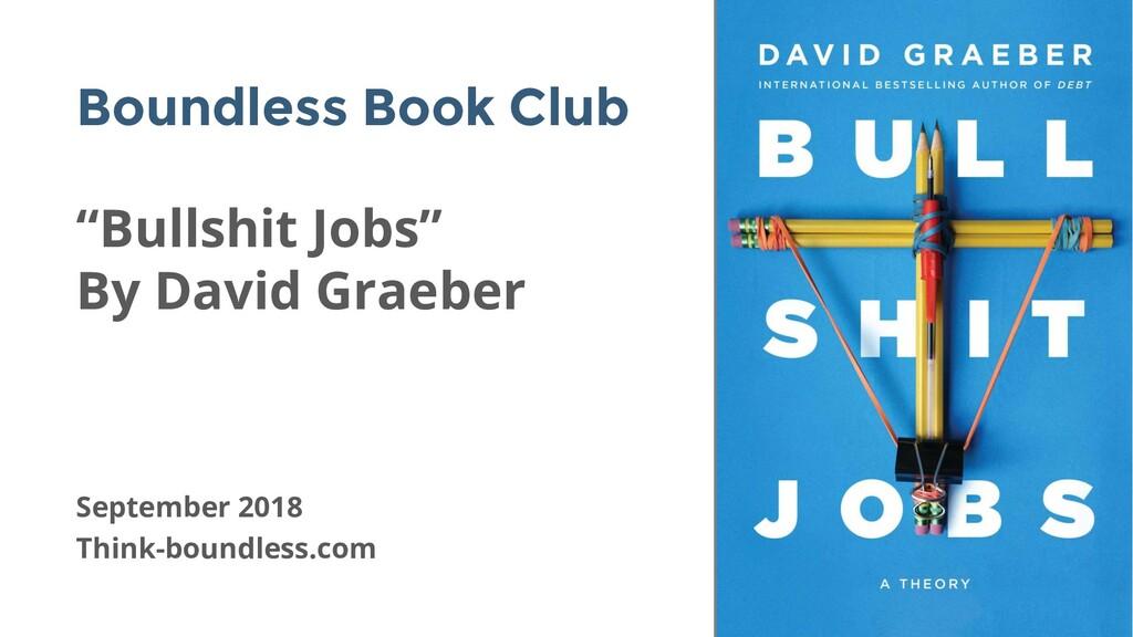 "Boundless Book Club Think-boundless.com ""Bullsh..."