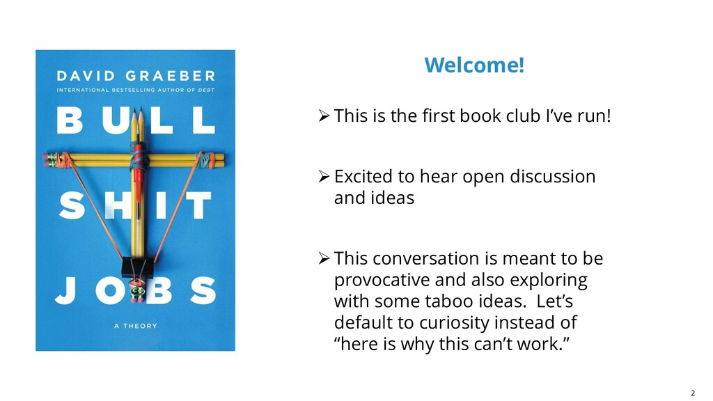 2 Welcome! ➢This is the first book club I've ru...