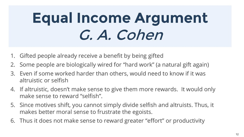 Equal Income Argument G. A. Cohen 12 1. Gifted ...