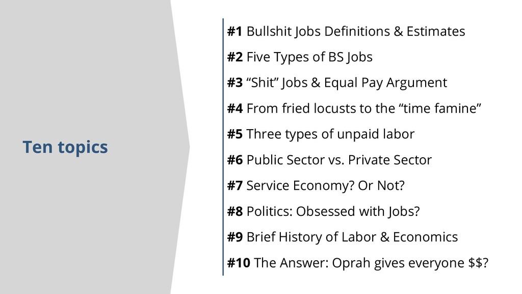 Ten topics #1 Bullshit Jobs Definitions & Estim...