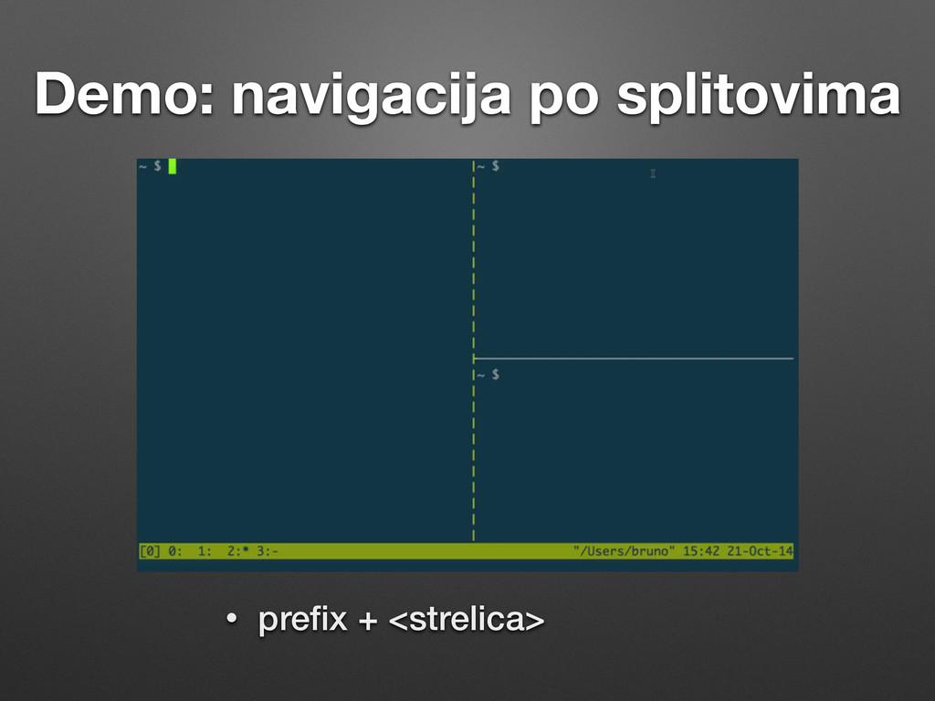 Demo: navigacija po splitovima • prefix + <strel...