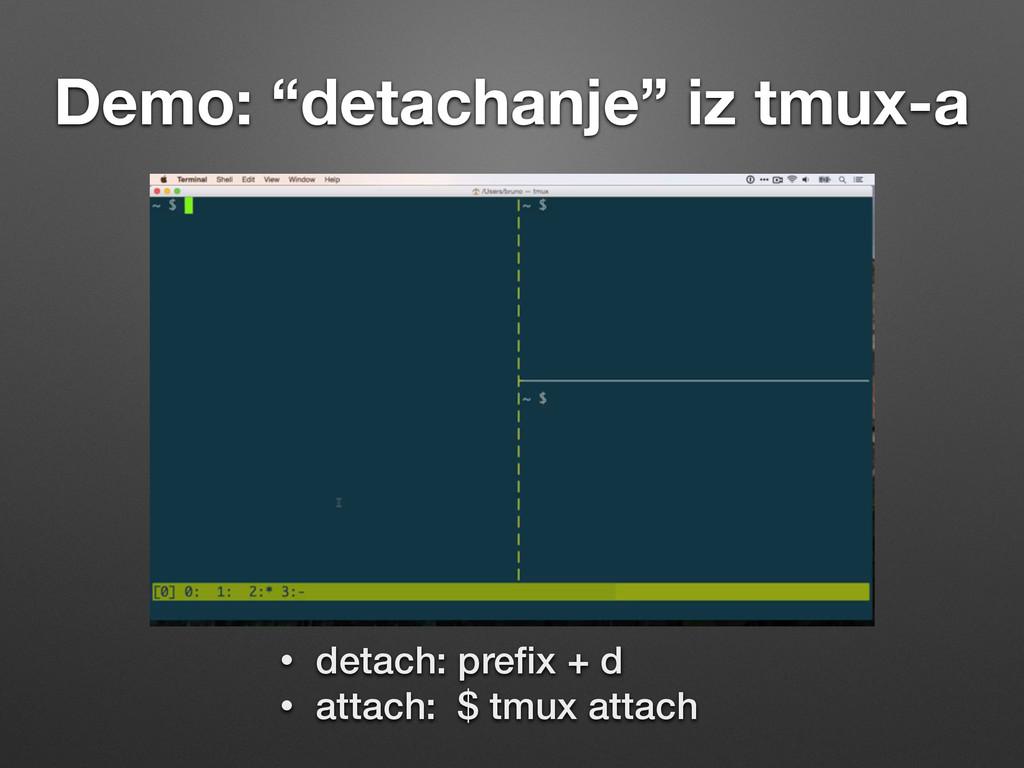 "Demo: ""detachanje"" iz tmux-a • detach: prefix + ..."