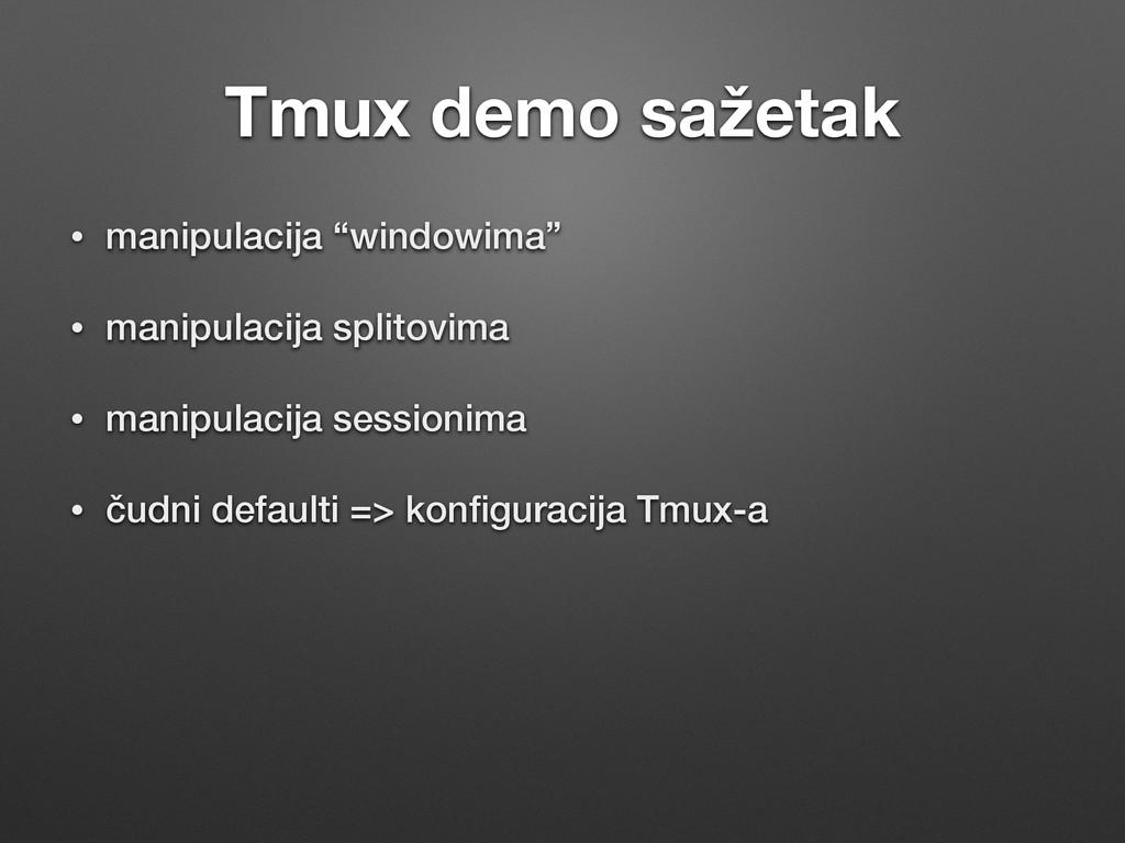 "Tmux demo sažetak • manipulacija ""windowima"" • m..."