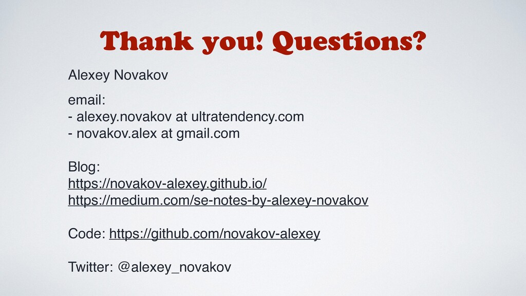 Thank you! Questions? Alexey Novakov email: - a...