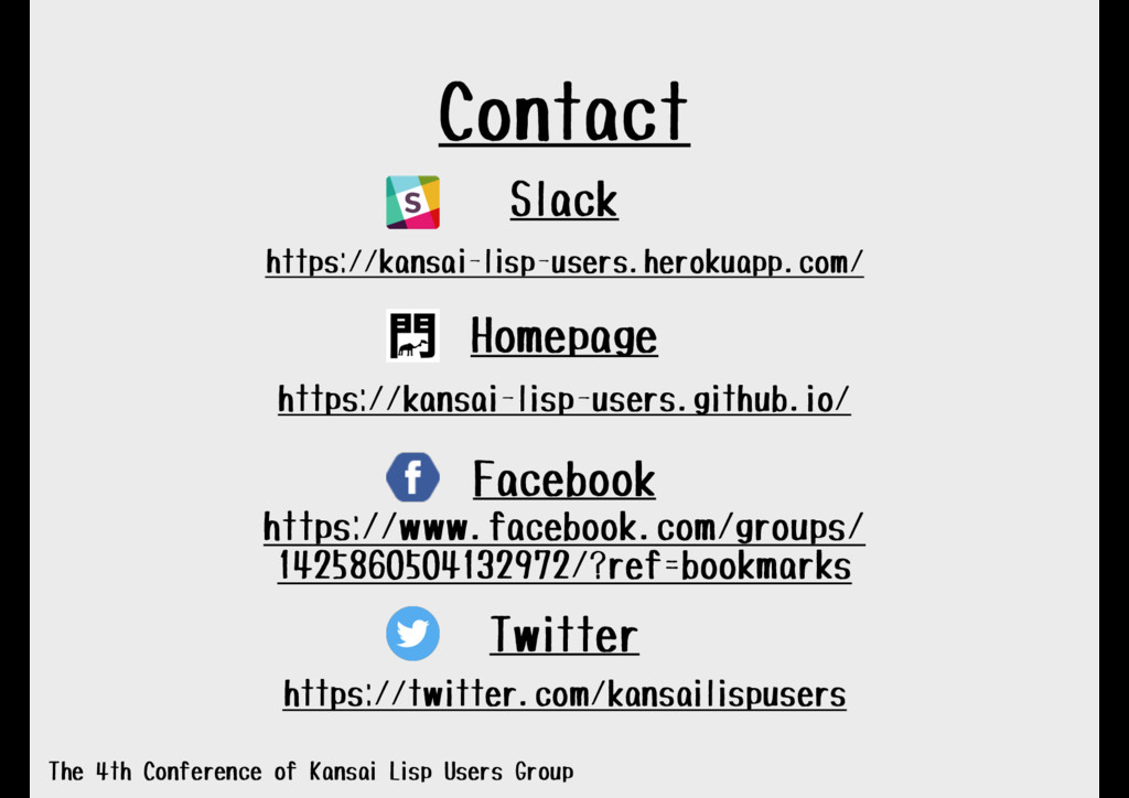 Contact The 4th Conference of Kansai Lisp Users...