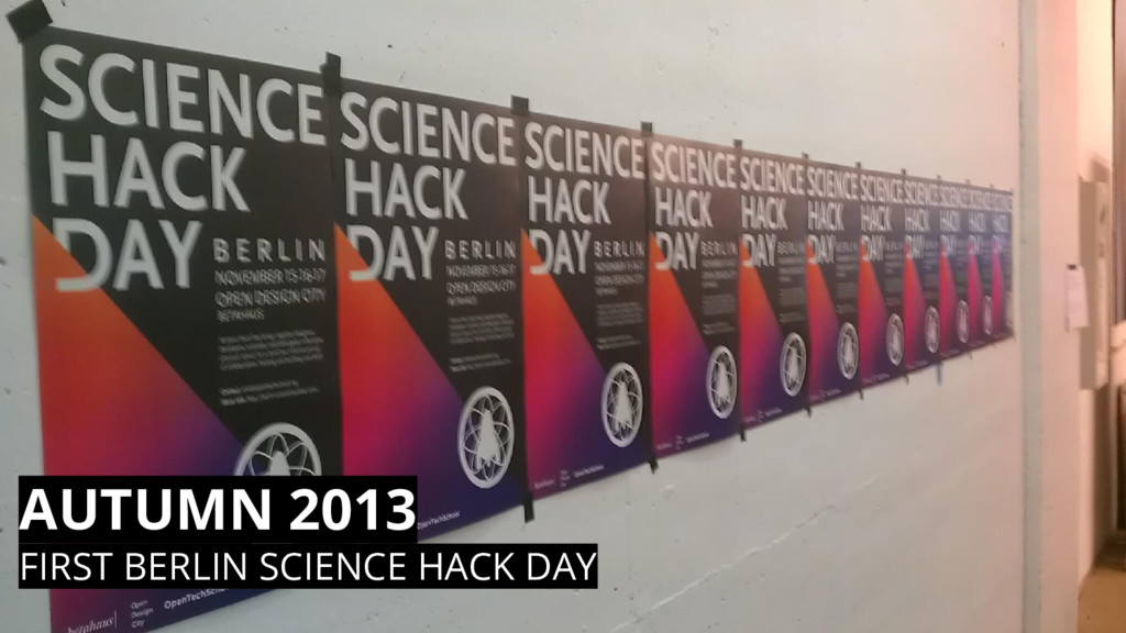 AUTUMN 2013 FIRST BERLIN SCIENCE HACK DAY
