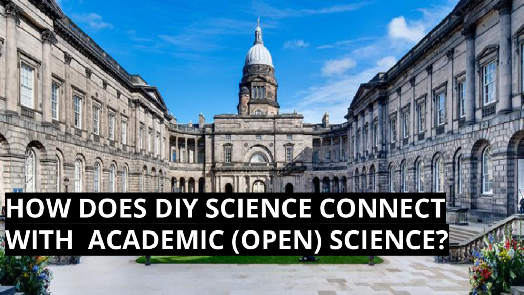 HOW DOES DIY SCIENCE CONNECT WITH ACADEMIC (OPE...