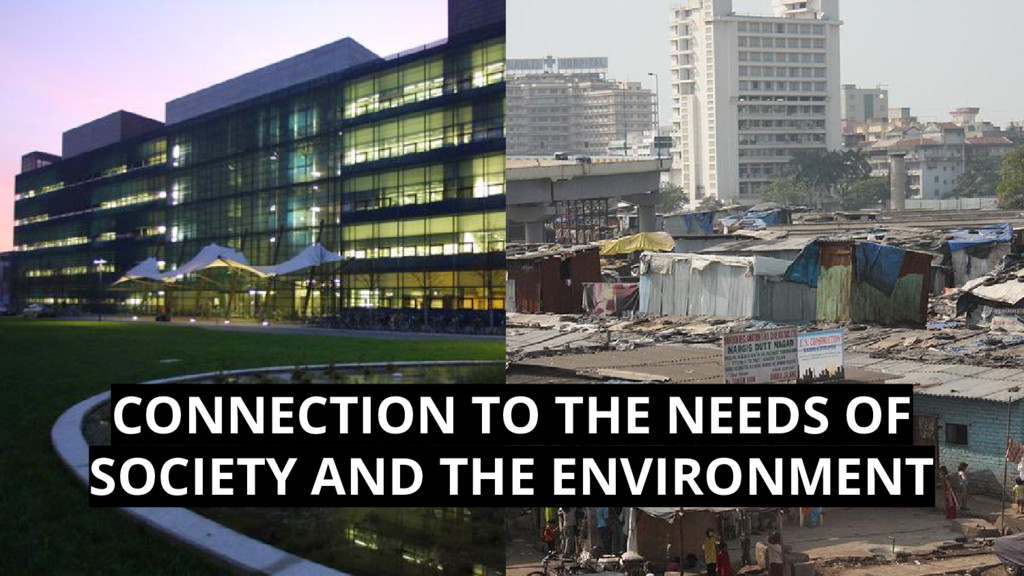 CONNECTION TO THE NEEDS OF SOCIETY AND THE ENVI...