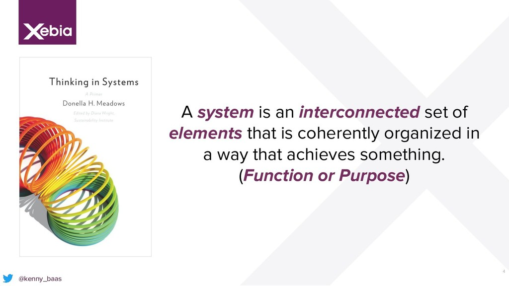 4 @kenny_baas A system is an interconnected set...