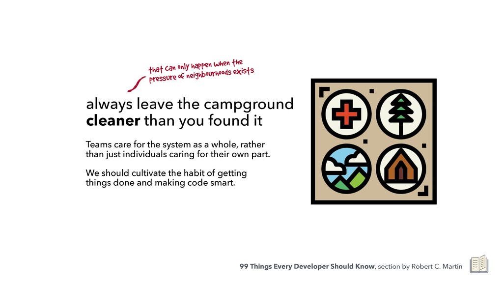 always leave the campground cleaner than you fo...