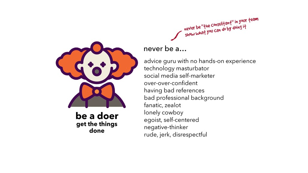 never be a… advice guru with no hands-on experi...