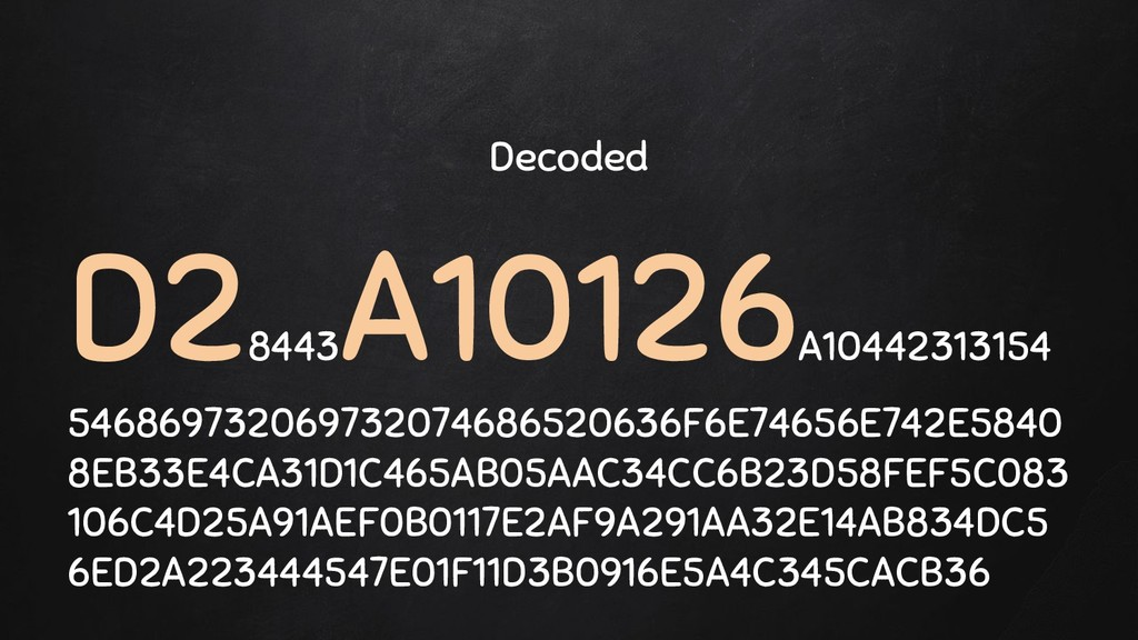 Decoded D2 8443 A10126 A10442313154 54686973206...