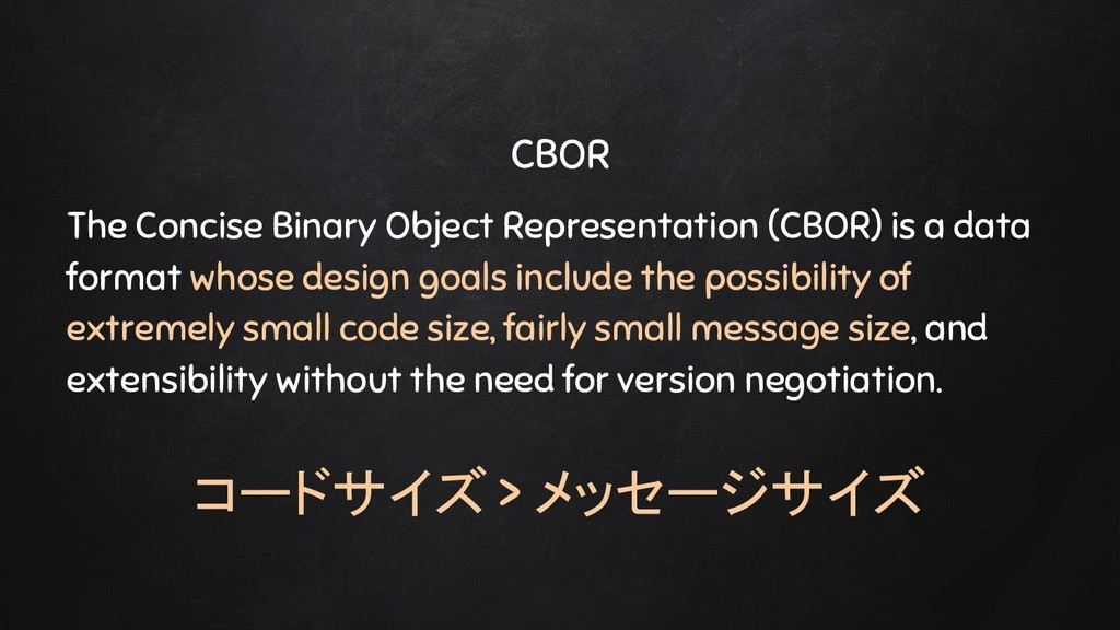 CBOR The Concise Binary Object Representation (...