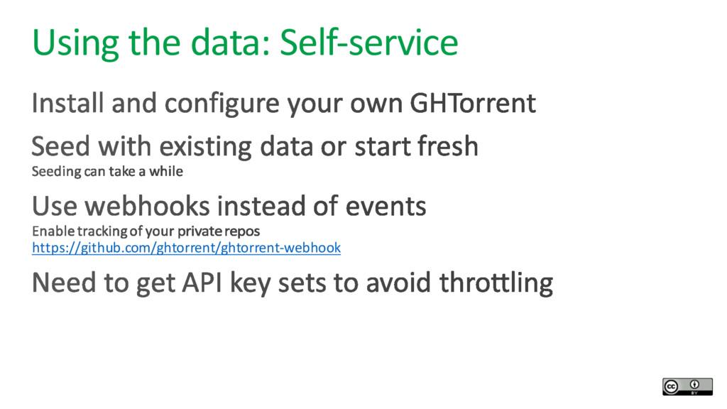 Using the data: Self-service https://github.com...