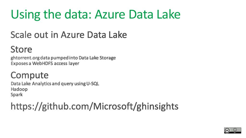 Using the data: Azure Data Lake