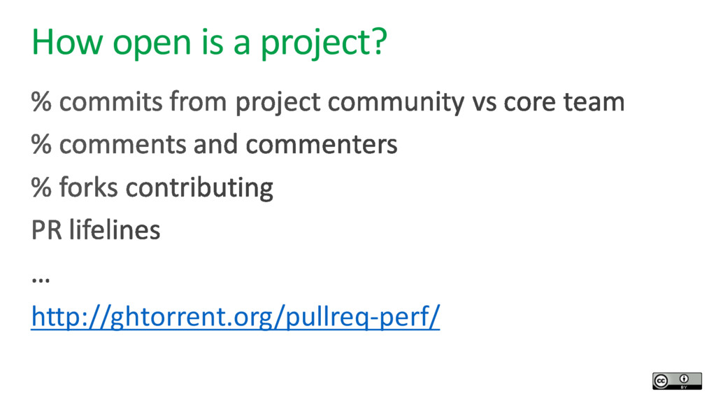 How open is a project? http://ghtorrent.org/pul...