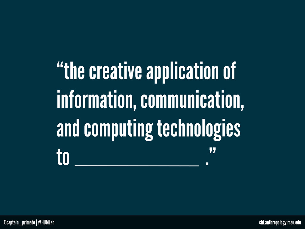 """the creative application of information, commu..."