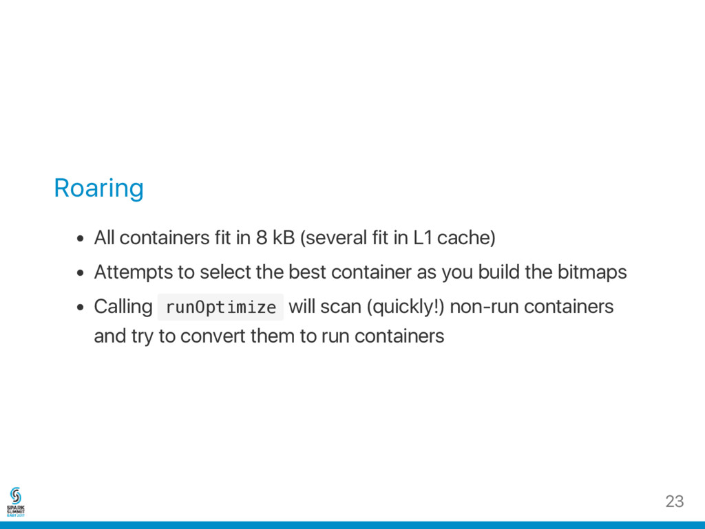 Roaring All containers fit in 8 kB (several fit...