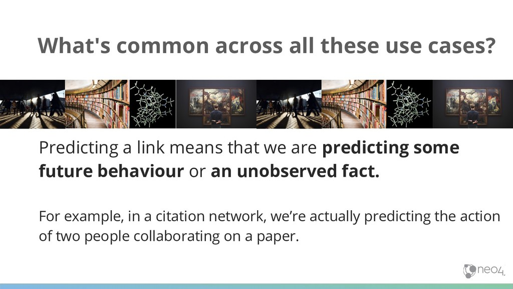 Predicting a link means that we are predicting ...