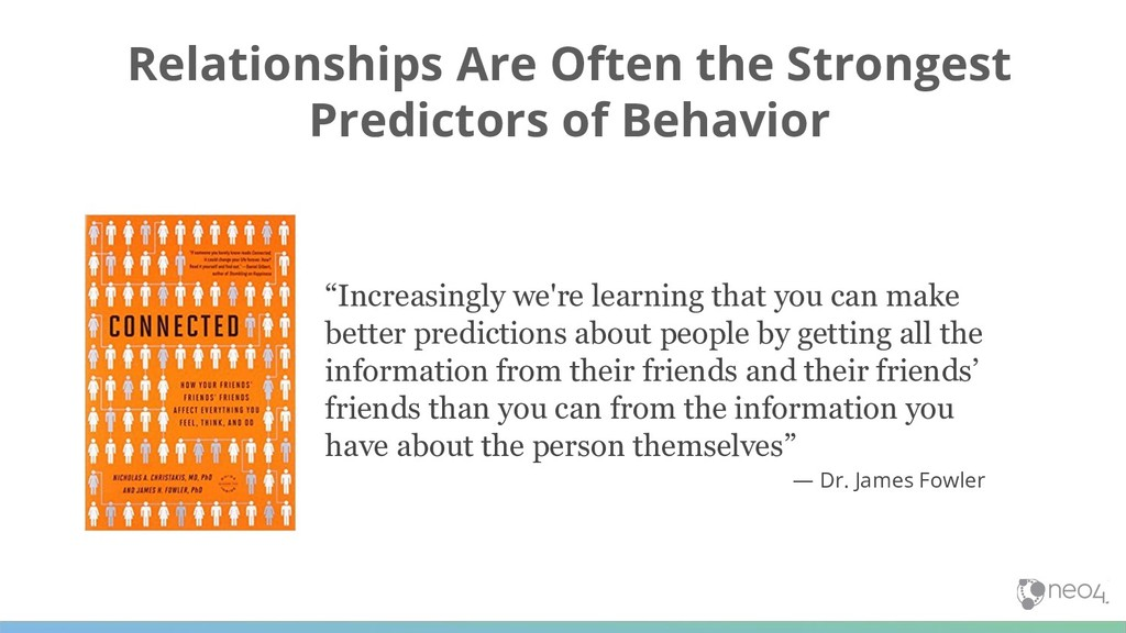 Relationships Are Often the Strongest Predictor...