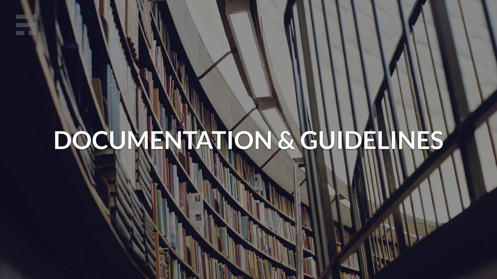 DOCUMENTATION & GUIDELINES