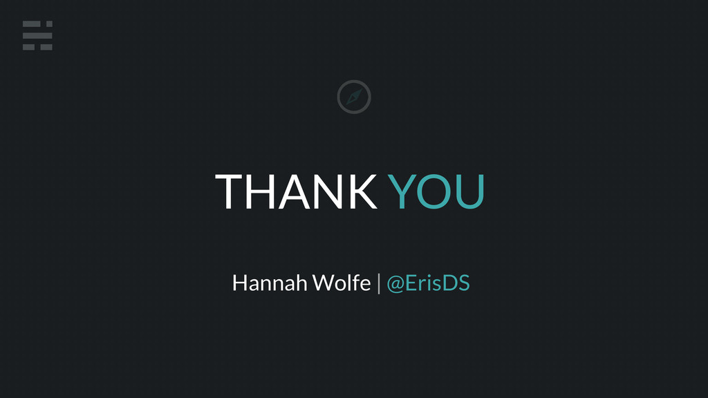 THANK YOU Hannah Wolfe | @ErisDS