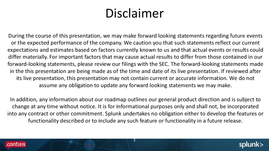 Disclaimer 2 During the course of t...