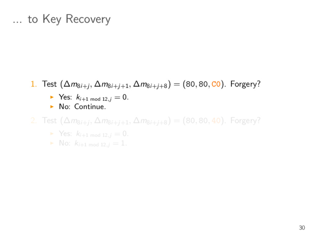 ... to Key Recovery 1. Test (∆m8i+j , ∆m8i+j+1 ...