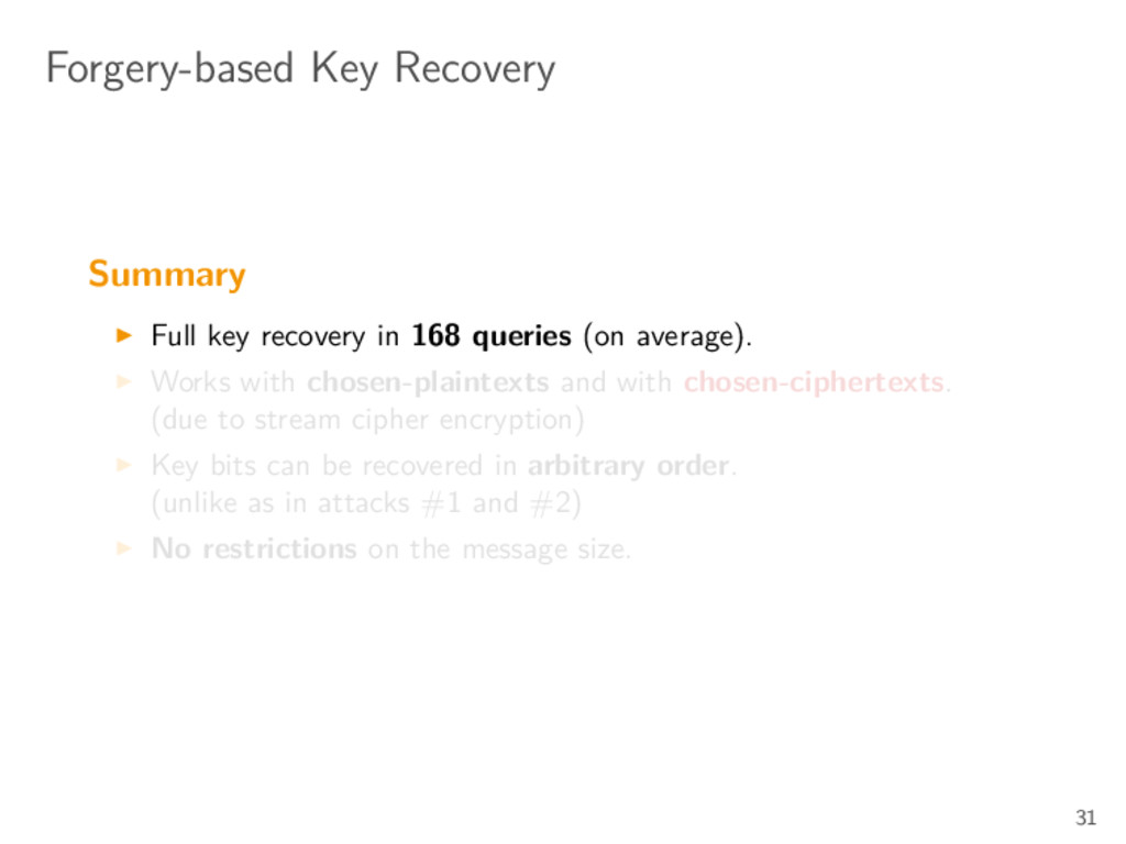 Forgery-based Key Recovery Summary Full key rec...