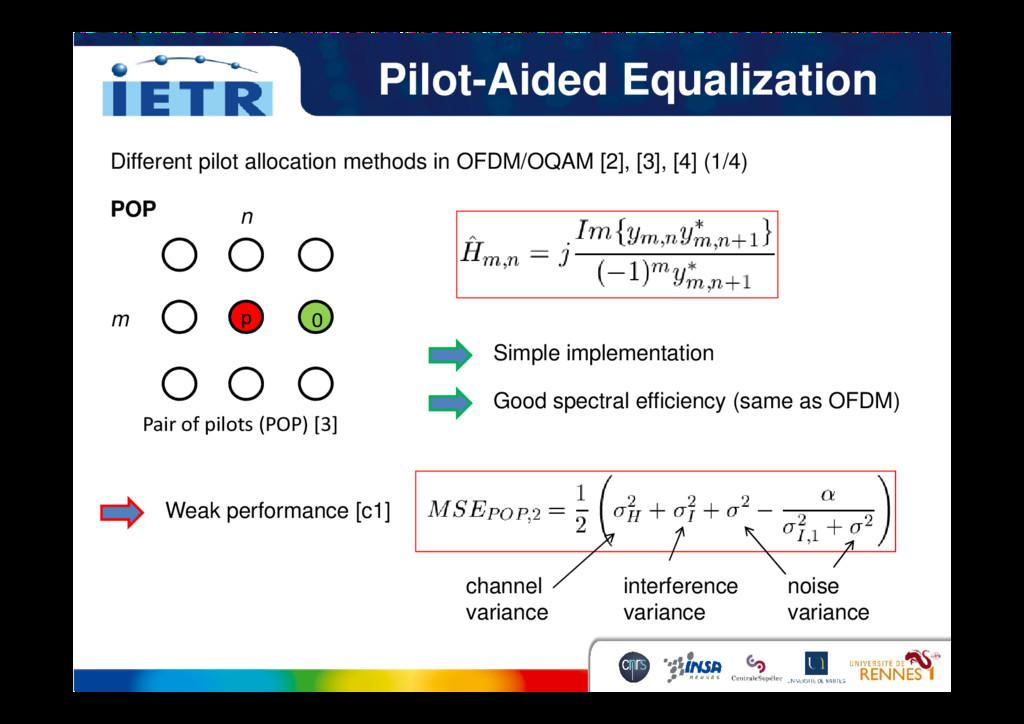 Pilot-Aided Equalization Different pilot alloca...