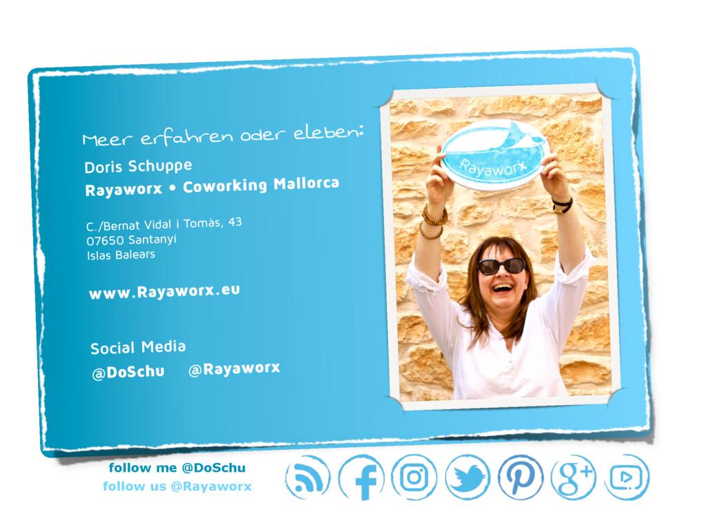 follow me @DoSchu follow us @Rayaworx Meer erfa...