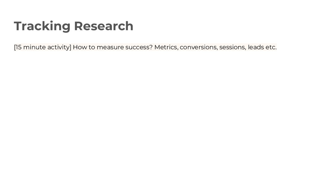 Tracking Research [15 minute activity] How to m...