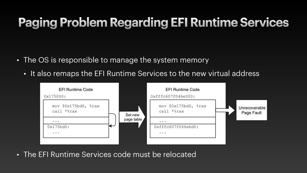 Paging Problem Regarding EFI Runtime Services •...