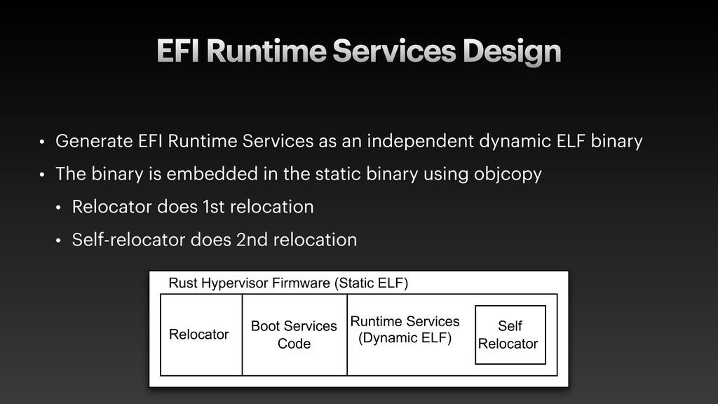 EFI Runtime Services Design • Generate EFI Runt...