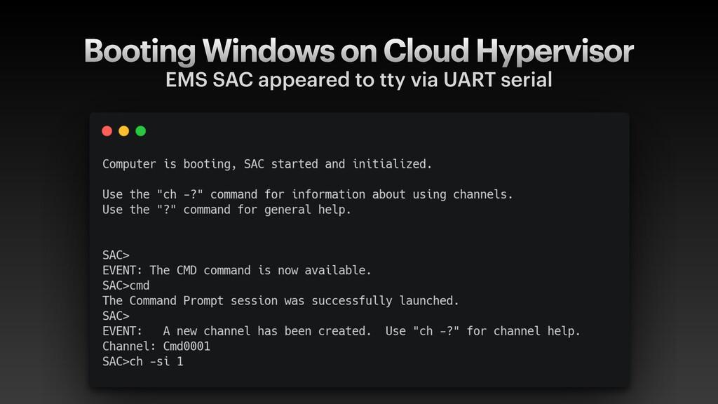 Booting Windows on Cloud Hypervisor EMS SAC app...