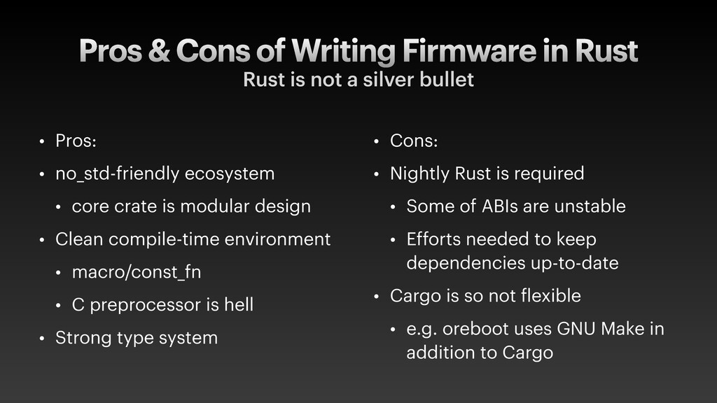 Pros & Cons of Writing Firmware in Rust Rust is...