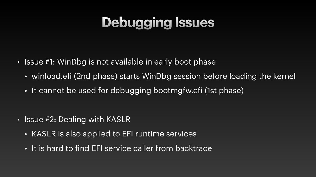 Debugging Issues • Issue #1: WinDbg is not avai...