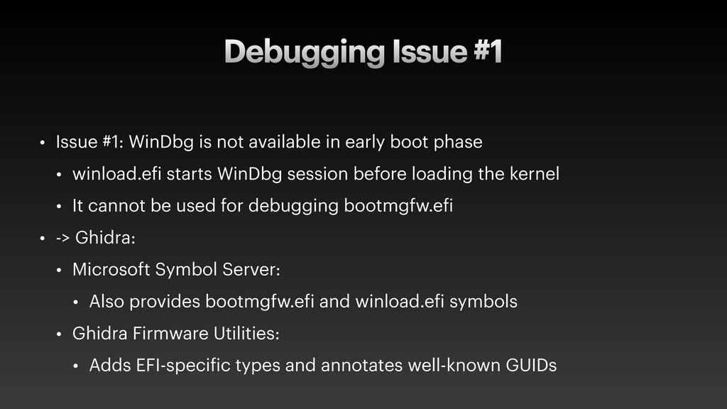Debugging Issue #1 • Issue #1: WinDbg is not av...