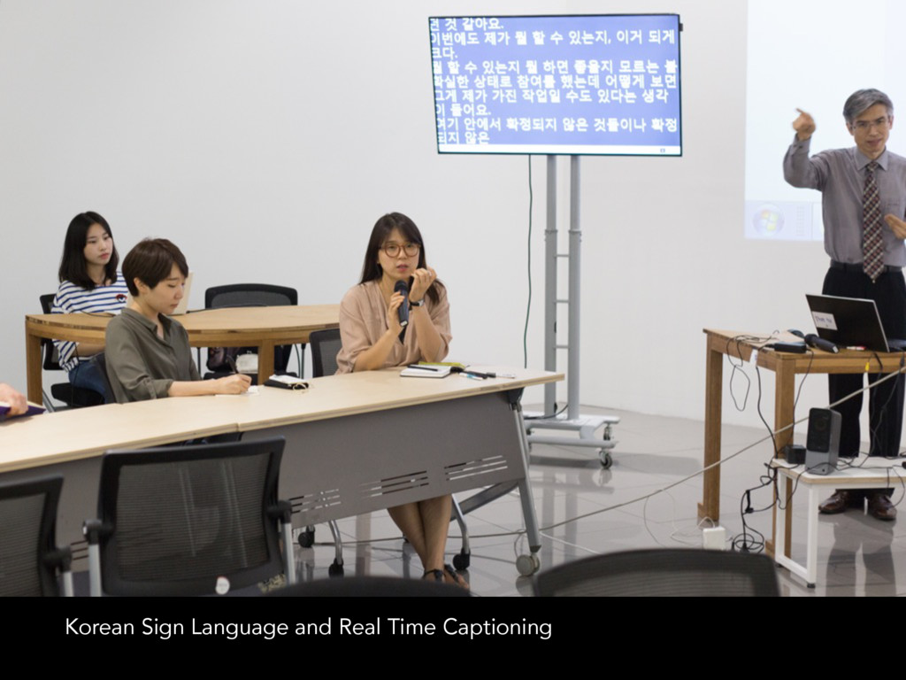 Korean Sign Language and Real Time Captioning