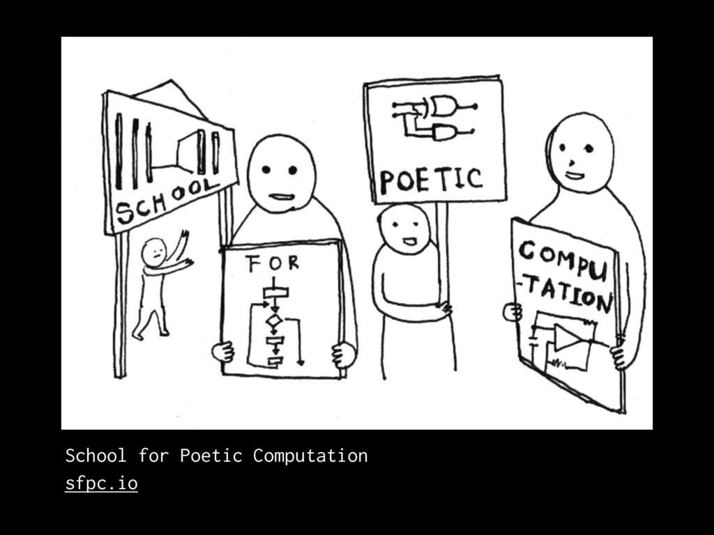SFPC School for Poetic Computation sfpc.io