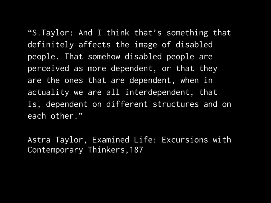 """S.Taylor: And I think that's something that de..."